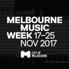 Melbourne Music Week 2017