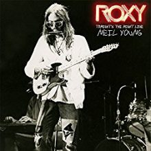 Neil Young Archives Roxy Tonights The Night live