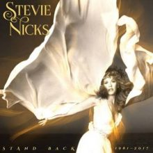 Stevie Nicks Stand Back 1981 to 2017