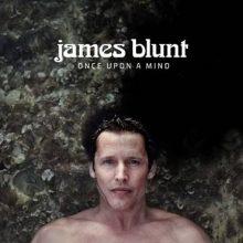 James Blunt Once Upon A Mind