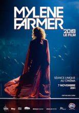 Mylene Farmer 2019 Le Film