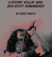 Bon Scott Remembered by Greg Prato
