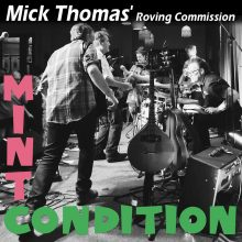 Mick Thomas Roving Commision Mint Condition