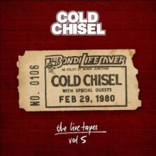 Cold Chisel The Live Tapes – Vol 5 – Live At The Bondi Lifesaver'