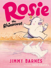 Jimmy Barnes Rosie the Rhinoceros