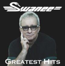 Swanee Greatest Hits