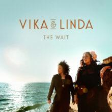 Vika and Linda The Wait