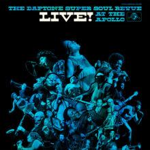 Daptone Super Soul Revue Live At The Apollo