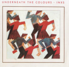 INXS Underneath the Colours