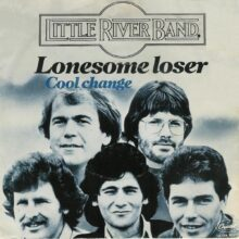 Little River Band Lonesome Loser